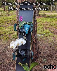 "Snowboard sales Social Media, ""Mom wants to Shred"""