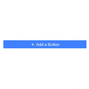 "blue button with text ""Add a button"""