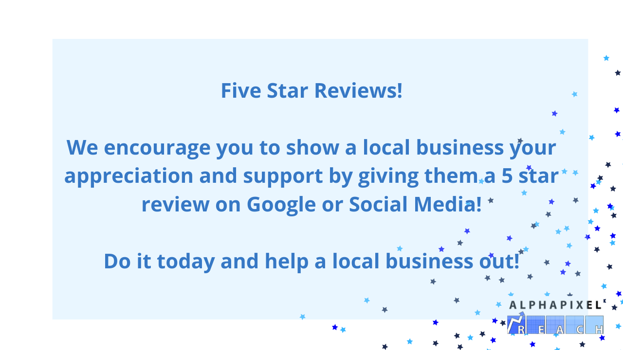 Help Others Out — Leave Them a 5 Star Review